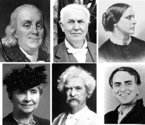From Top L counter clockwise: Ben Franklin, Clarence Darrow, Susan B. Anthony, Helen Keller, Mark Twain, Carl Sagan